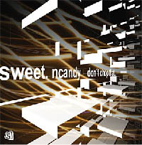 Sweet 'n Candy - Don't chop that