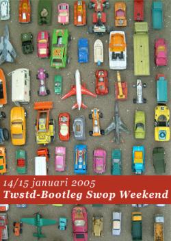twstd bootleg swop weekend 14_15-01-2005