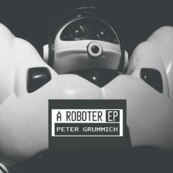 peter grummich a roboter ep 17-06-2005