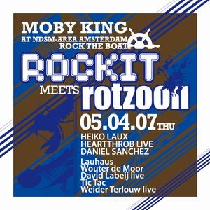 rockit meets rotzooii 05-04-2007