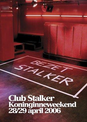 club stalker koninginneweekend 2007