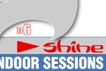 Shine indoor sessions 6