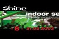Shine Indoor Sessions verhuist