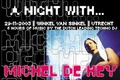 A night with...Michel de Hey