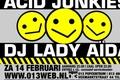 Acid Junkies en Lady Aïda in de 013
