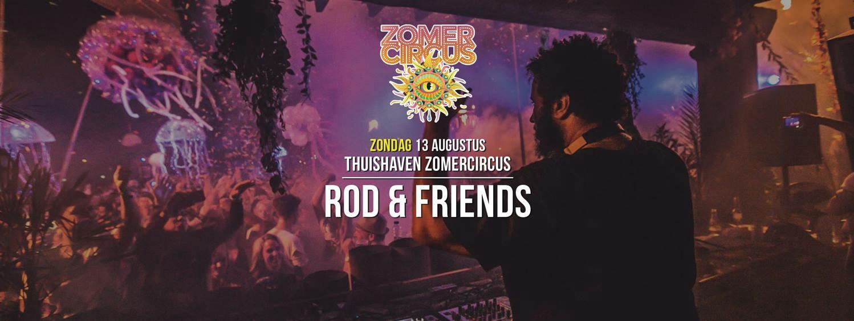 ROD & Friends