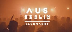 Aus Berlin Clubnacht