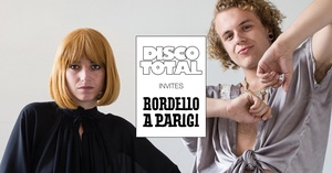 Disco Total invites Bordello A Parigi