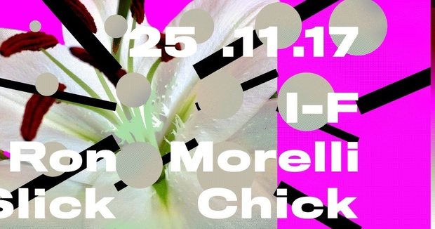 Bar presents I-F, Ron Morelli & Slick Chick