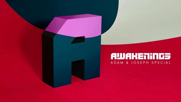 Awakenings Adam & Joseph Special