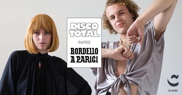 Disco Total invites Bordello A Parigi